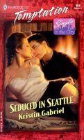 Seduced in Seattle