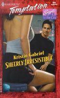 Sheerly Irresistible
