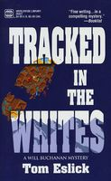 Tracked in the Whites