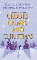 Crooks, Crimes, and Christmas: The Santa Claus Murders