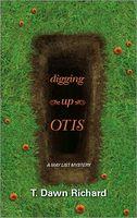 Digging Up Otis