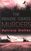 The Prairie Grass Murders