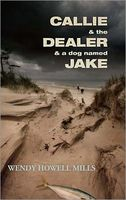 Callie & the Dealer & a Dog Named Jake
