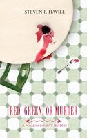 Red, Green, or Murder