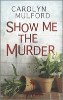 Show Me the Murder