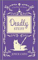 Deadly Stuff