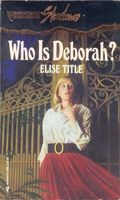 Who Is Deborah?