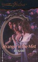 Stranger in the Mist