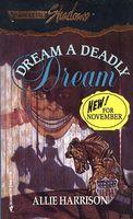 Dream a Deadly Dream