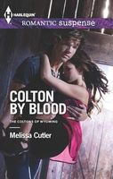 Colton by Blood by Melissa Cutler