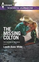 The Missing Colton by Loreth Anne White