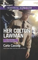 Her Colton Lawman by Carla Cassidy