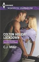 Colton Holiday Lockdown by C.J. Miller
