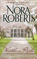 Worth the Risk (Nora Roberts)
