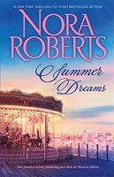 Summer Dreams -- Nora Roberts