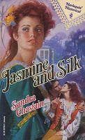 Jasmine and Silk