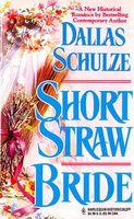 Short Straw Bride