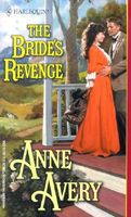 The Bride's Revenge by Anne Avery