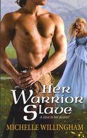 Her Warrior Slave