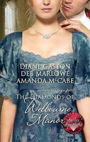 The Diamonds Of Welbourne Manor: Charlotte and the Wicked Lord