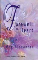 Farewell the Heart