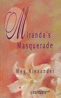 Miranda's Masquerade
