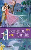 A Scandalous Courtship