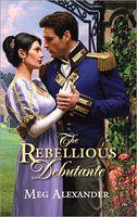 The Rebellious Debutante