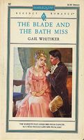 The Blade and the Bath Miss