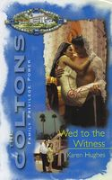 Wed to the Witness