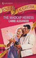The Madcap Heiress
