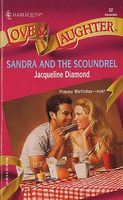 Sandra and the Scoundrel