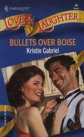 Bullets over Boise