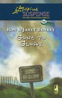 Gone To Glory