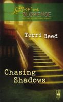Chasing Shadows by Terri Reed