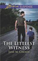 The Littlest Witness