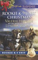 Rookie K-9 Unit Christmas: Holiday High Alert