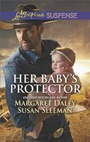 Her Baby's Protector: Saved by the Lawman