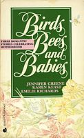 Birds Bees and Babies