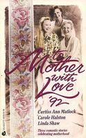 To Mother With Love '92