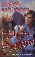 Abduction and Seduction