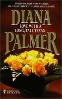 Love With a Long Tall Texan by Diana Palmer