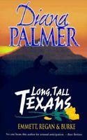 Long, Tall Texans: Emmett, Regan and Burke