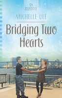 Bridging Two Hearts