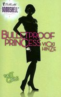 Bulletproof Princess