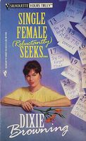 Single Female (Reluctantly) Seeks...