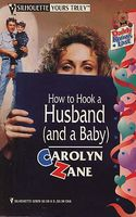 How To Hook a Husband (and a Baby)