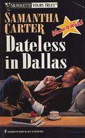 Dateless in Dallas