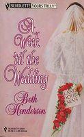 A Week 'til the Wedding