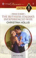 The Ruthless Italian's Inexperienced Wife